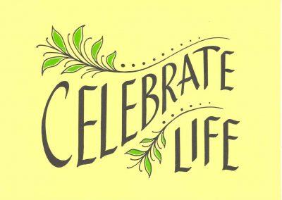 #10 Celebrate Life (Birthday)