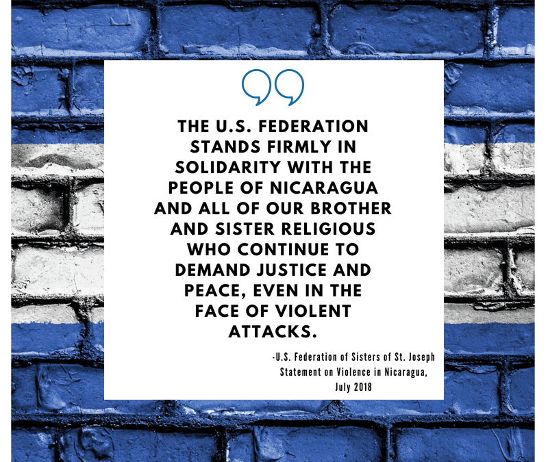 The U.S. Federation of the Sisters of St. Joseph Condemns the Ongoing Violence in Nicaragua