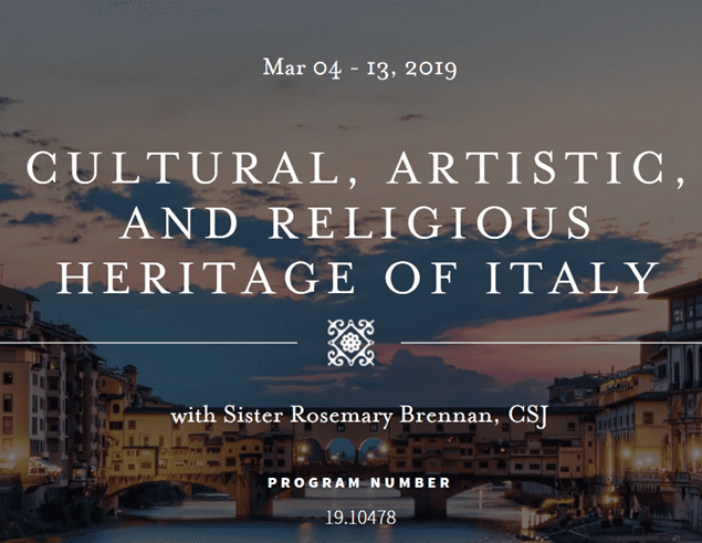 March 4-13: Pilgrimage to Experience the Cultural, Artistic, and Religious Heritage of Italy