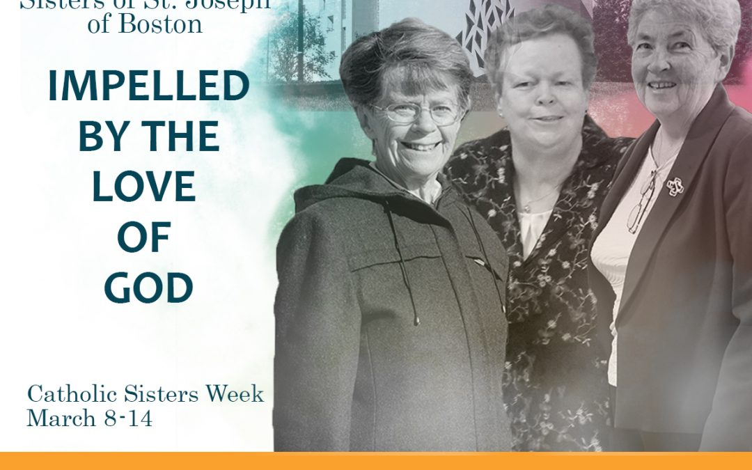 Don't Miss our Catholic Sisters Week CSJ Boston Video Series