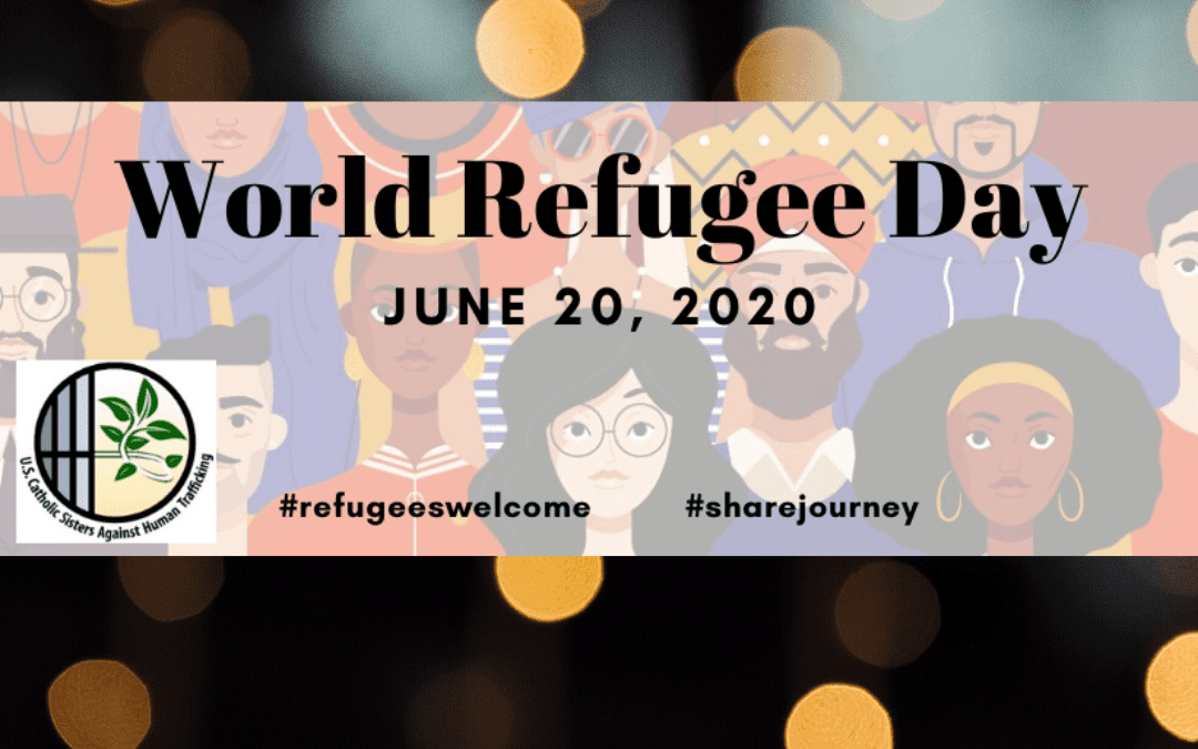 World Refugee Day – June 20, 2020 – Help Spread the Word