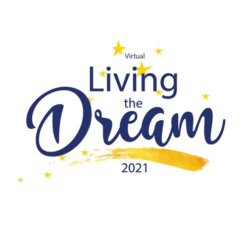 March 25, 2021-  Living the Dream Virtual Event -SAVE THE DATE
